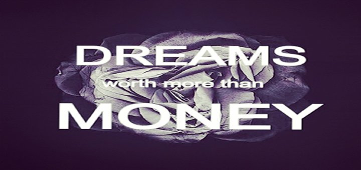 78366-Dreams-Worth-More-Than-Money